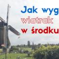 Holenderski wiatrak